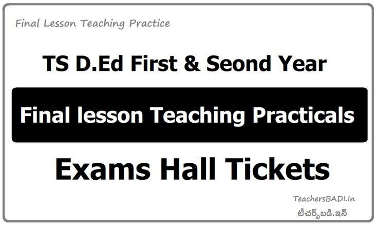 TS D.Ed 1st/2nd Year Practical Exams Hall Tickets for FLTP
