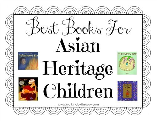 Best Books for Asian Heritage, Africa American, Latino etc. Children