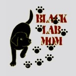 Thats me, and I love being one.  Black lab mom @Nanci Goodman Malone Goodman Malone Goodman Malone Collins