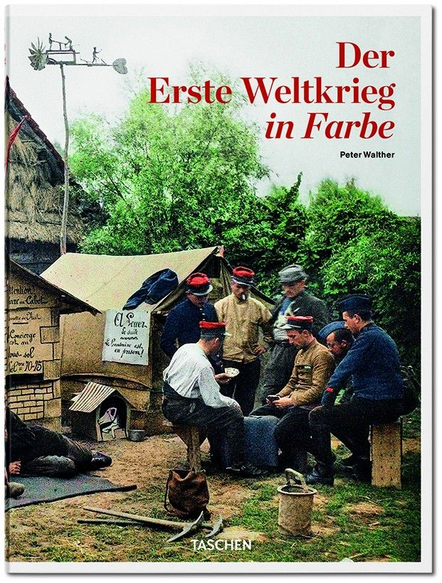 Der Erste Weltkrieg in Farbe - Peter Walther (Hrsg.)