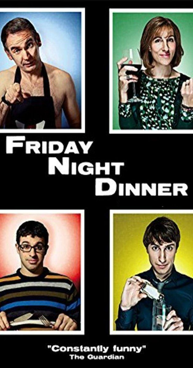 With Tamsin Greig, Simon Bird, Paul Ritter, Tom Rosenthal. Two siblings share their Friday night dinners at their parents home and, somehow, something always goes wrong.