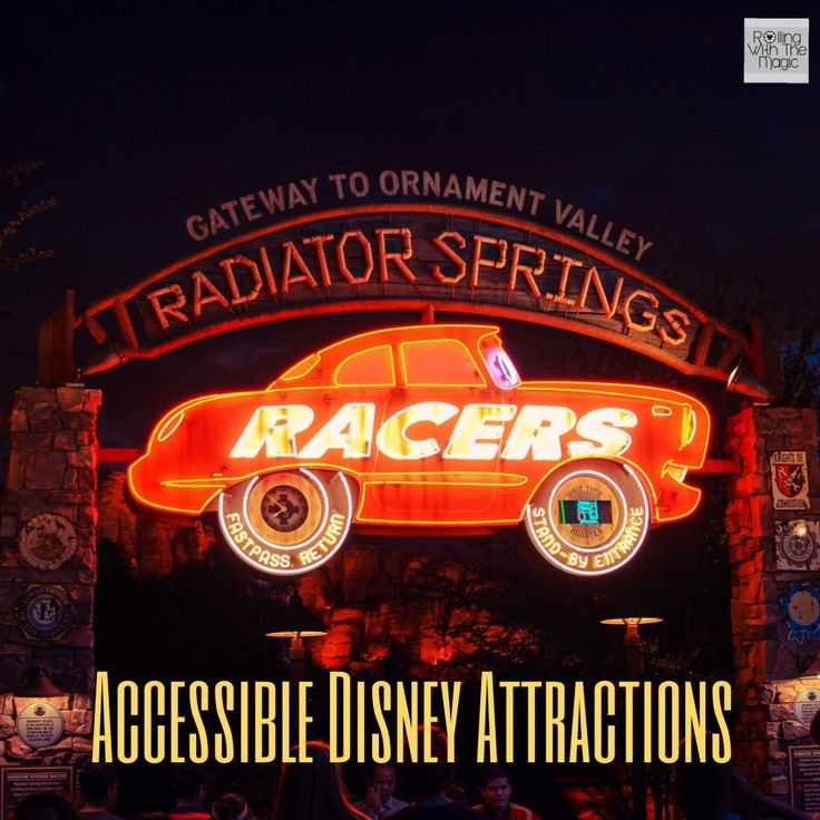 Accessible Attractions - Radiator Springs Racers - Rolling with the Magic