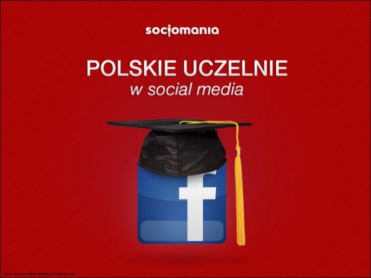 Polskie uczelnie w #socialmedia by @noisettee