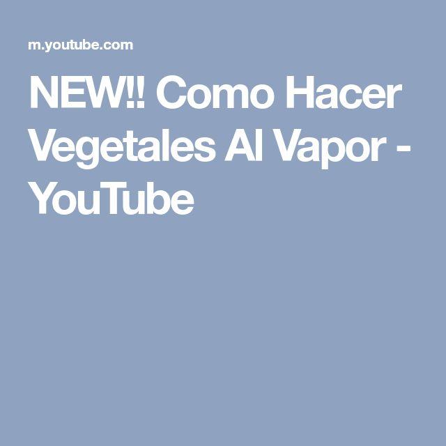 NEW!! Como Hacer Vegetales Al Vapor - YouTube