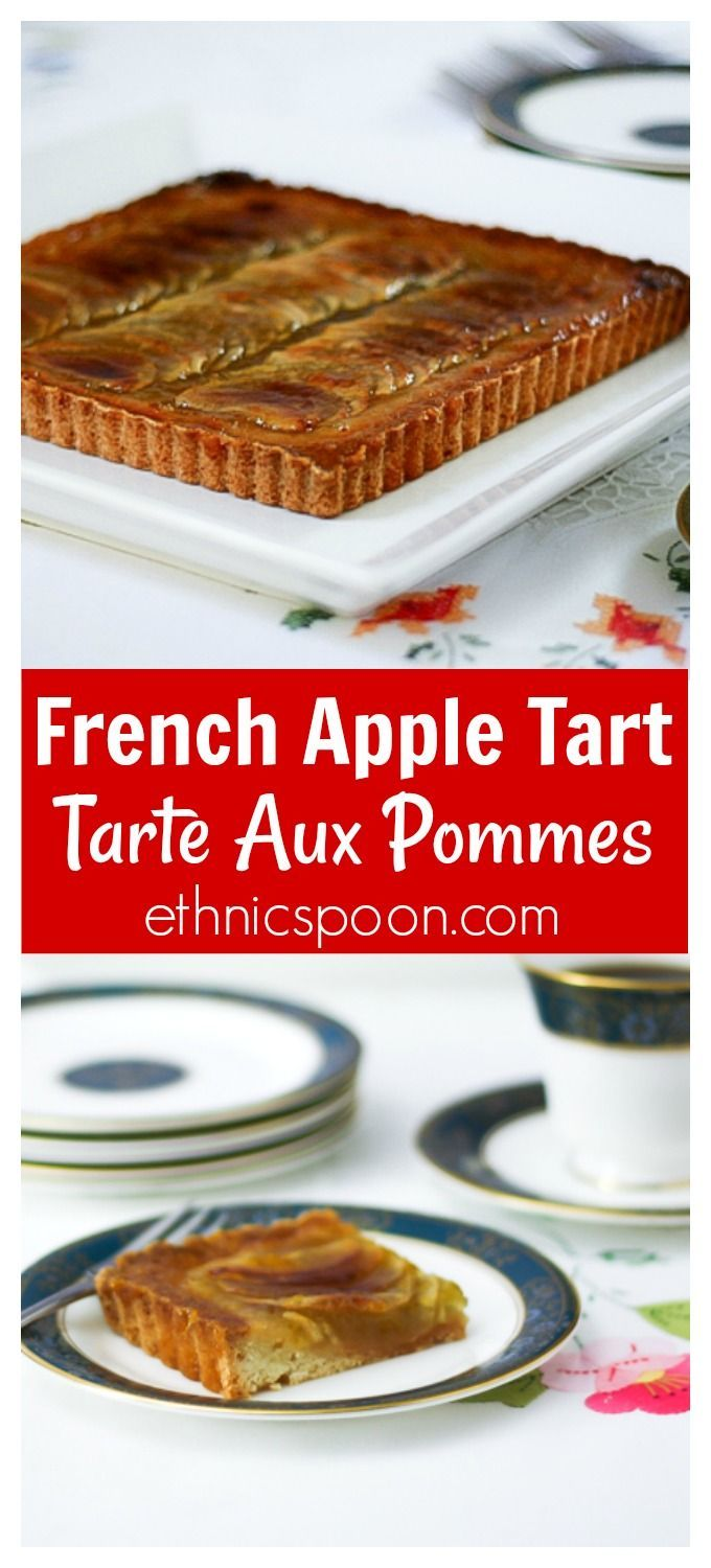 This is a classic style French apple tart (Tarte aux Pommes) with a sweet shortbread crust.  This recipe combines sliced apples and an apple reduction sauce with a nice sweet liqueur,  Calvados or Belle Paire with a dash of nutmeg. You will love the delicate flavors in this dessert! #tart #appletart #frenchfood #frenchappletart #dessert #pastry #appledessert #tarteauxpommes #pommes | ethnicspoon.com