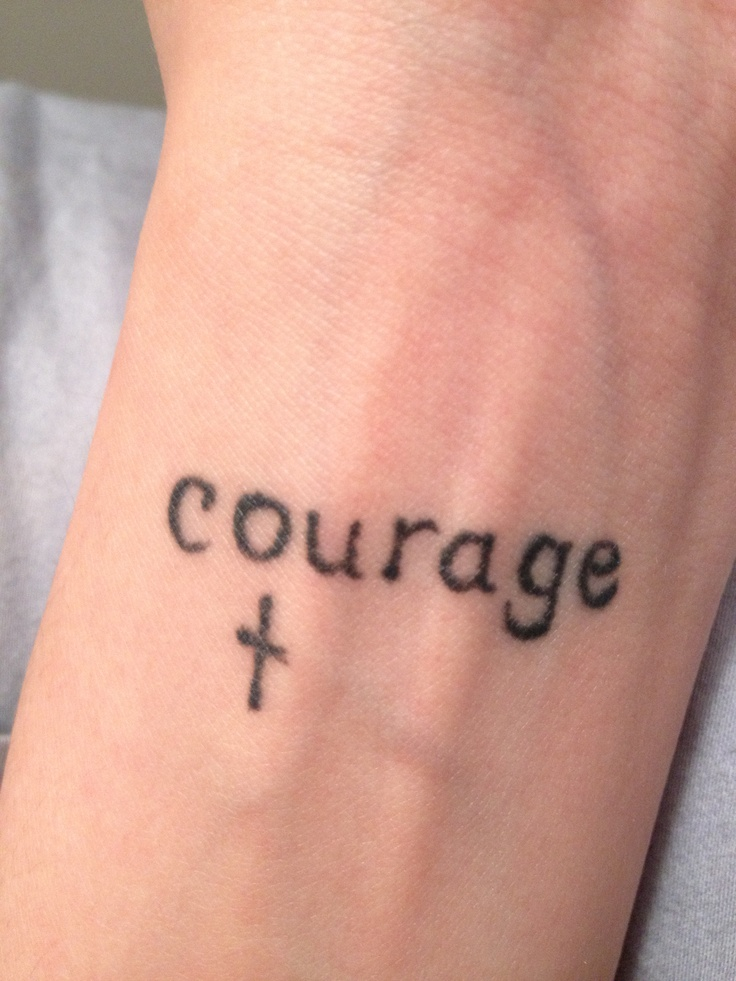 courage quotes tattoos - photo #3
