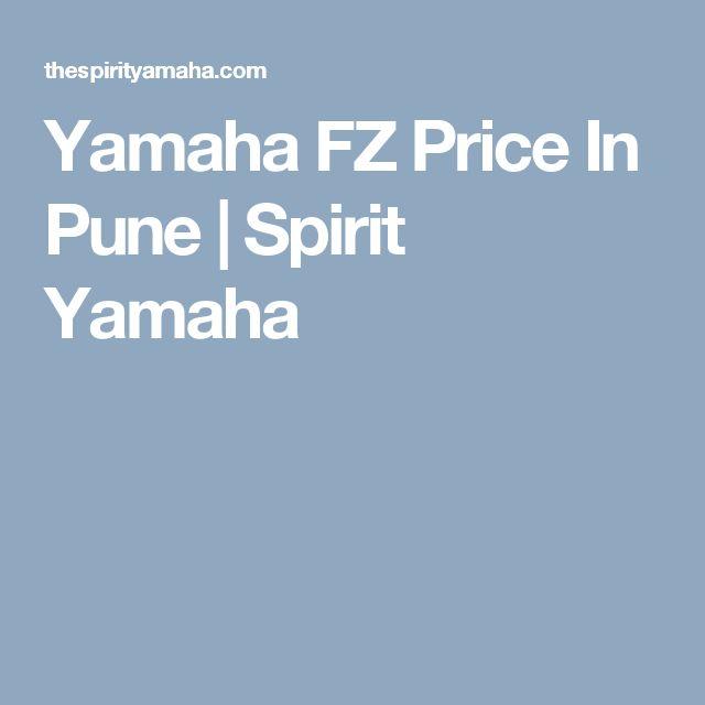 Yamaha FZ Price In Pune | Spirit Yamaha