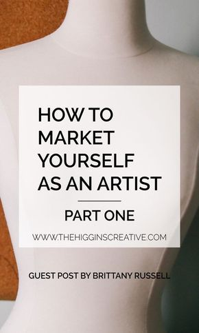 How To Market Yourself As An Artist: Part One | Selling yourself is hard. You're all about the art, not the business. But you can't make a business of your art without the selling. Here are some tips for marketing yourself as an artist.