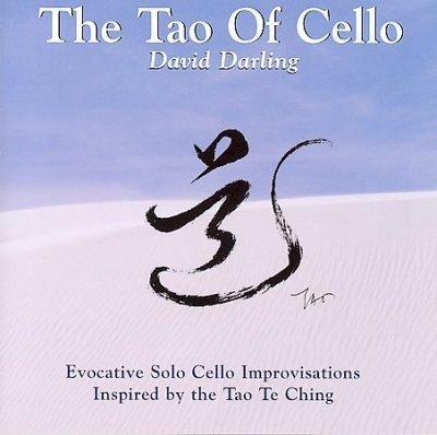 David Darling - Tao of the Cello