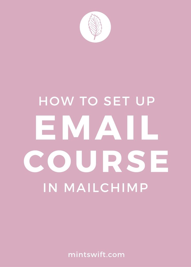 Learn how to set up email course in MailChimp, send automated emails to your…