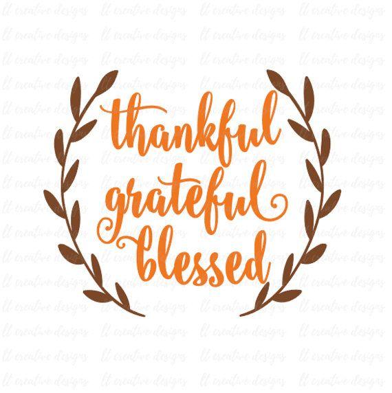 Agradecido agradecido bendito SVG, caída SVG, otoño SVG, Svg de acción de gracias, corona de Laurel Svg, imágenes prediseñadas de la caída, silueta corte Cricut archivos