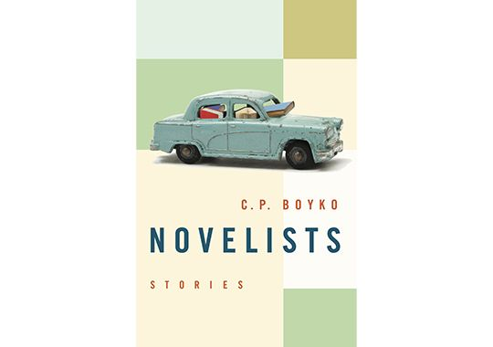 Novelists by C. P. Boyko, published by Biblioasis