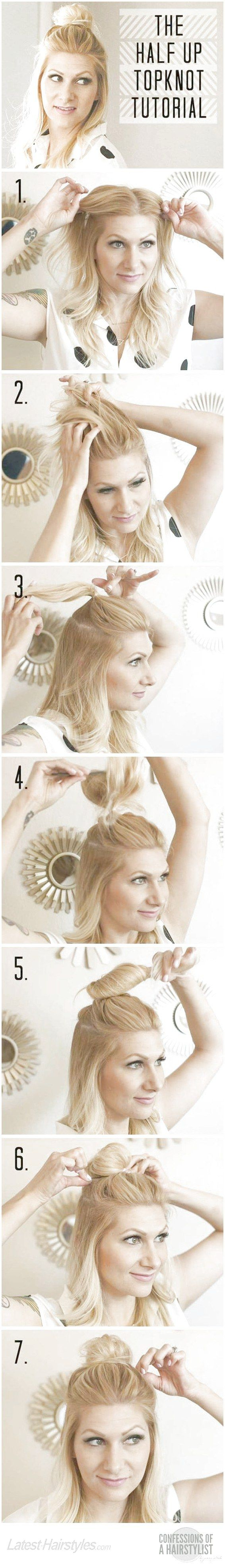 Amazing Half Up-Half Down Hairstyles For Long Hair - How To Do Hairstyle Trend Half Up Top Knot - Easy Step By Step Tutorials And Tips For Hair Styles...