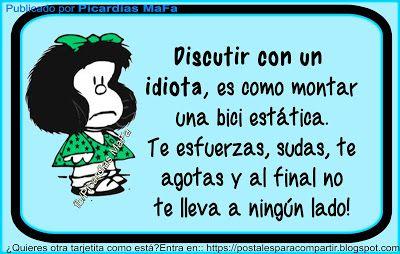 Mundo de Postales: DISCUTIR CON UN IDIOTA..