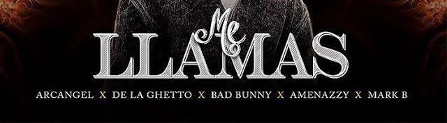 Letra: Arcangel Ft. De La Ghetto Bad Bunny, Amenazzy
