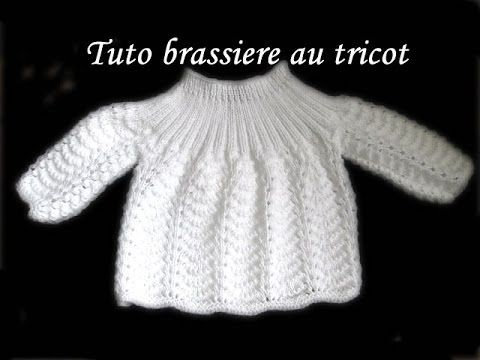 TUTO TRICOT BRASSIERE BEBE POINT FANTAISIE AU TRICOT - YouTube
