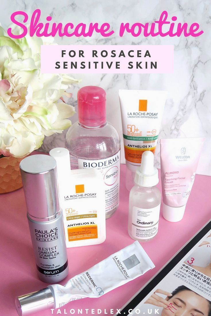 Skincare Routine For Sensitive Skin Skincare For Rosacea What