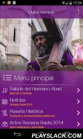 JHS  Android App - playslack.com , La aplicación de la Cofradía del Dulce Nombre de Jesús Nazareno de León está dirigida a todos los devotos y turistas de la Semana Santa de León, así como a los hermanos de la Cofradía más numerosa de la ciudad (4.500 miembros) y una de las más antiguas (año de fundación 1611).La aplicación, disponible en castellano, inglés y alemán, es una app desarrollada en lenguaje nativo que incorpora textos, imágenes, audios y vídeos, acerca de todos los recursos…