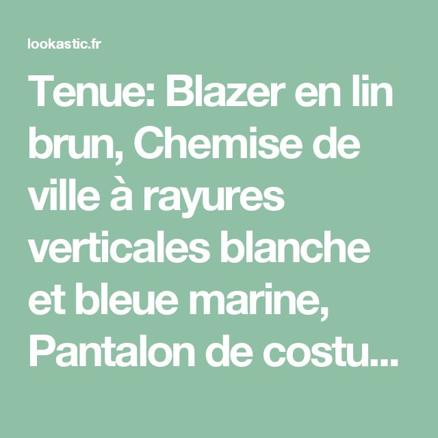 Tenue: Blazer en lin brun, Chemise de ville à rayures verticales blanche et bleue marine, Pantalon de costume en lin beige, Pochette de costume á pois bleue marine et blanche | Mode hommes