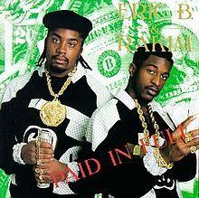 "Eric B & Rakim  ""Paid In Full"""