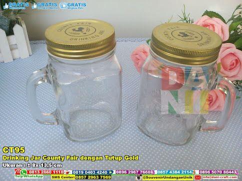 Drinking Jar County Fair Dengan Tutup Gold WA / TELP 0896 5070 8044 BBM 5B 367 E9A EMAIL info@dani-craft.com SMS CENTER 0857 2963 7569 #DrinkingJar #HargaJar #SouvenirPernikahanMurah