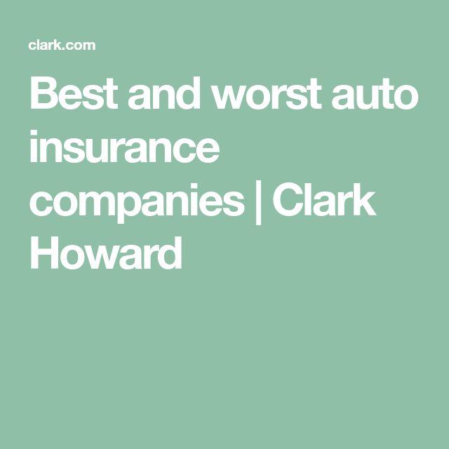 Best and worst auto insurance companies | Clark Howard
