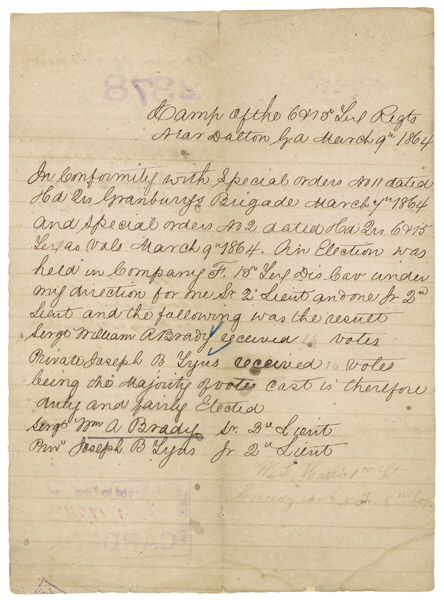 Promoted by election. Election Results from Company F of the 15th Texas Dismounted Cavalry Regiment, 3/9/1864. This report from Confederate 1st Lt. W. L. Harris of the 15th Texas Dismounted Cavalry certified the results of an election held on March 9, 1864, to fill two vacancies in Company F. The men elected Sgt. William A, Brady and Pvt. Joseph B. Lyas to be lieutenants.