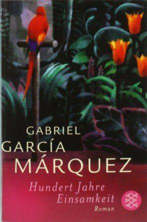 Hundert Jahre Einsamkeit: Gabriel García Márquez, Curt Meyer-Clason  (One Hundred Years of Solitude)