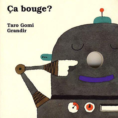 Ca bouge ? - Taro Gomi