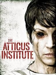 Just Mad about the Movies: The Atticus Institute (2015)