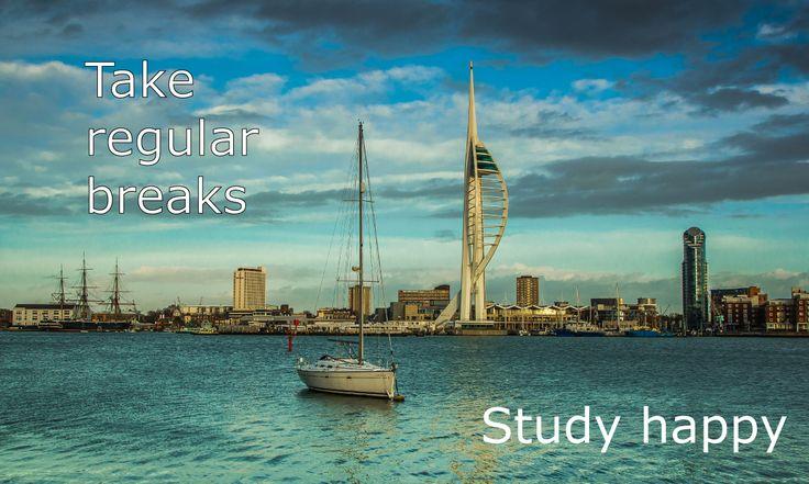 Take regular breaks.  Study happy.