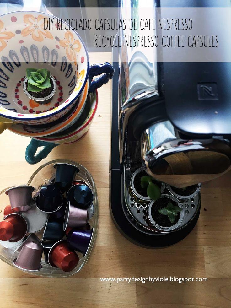 PDBV: DIY Reciclado capsulas de cafe Nespresso +++ Recycle Nespresso coffee capsules @Nespresso.US capsules @Nespresso  www.partydesignbyviole.blogspot.com
