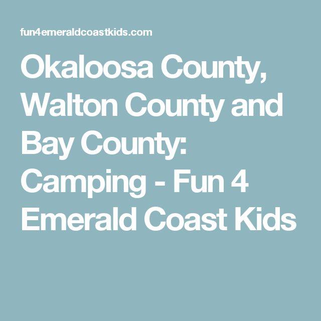 Okaloosa County, Walton County and Bay County: Camping - Fun 4 Emerald Coast Kids