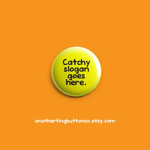 Catchy slogan goes here keychain button. by AnotherFingButtonCo