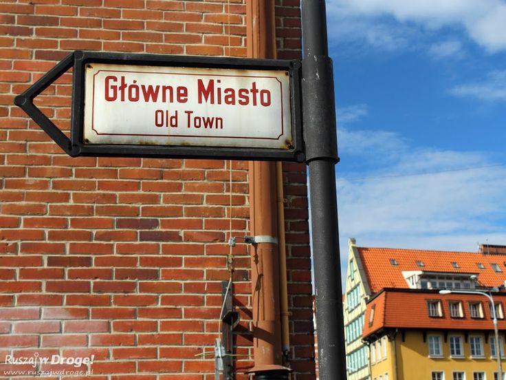 #Gdańsk, Główne Miasto czy Stare Miasto?, #Poland