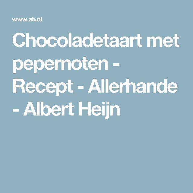 Chocoladetaart met pepernoten - Recept - Allerhande - Albert Heijn