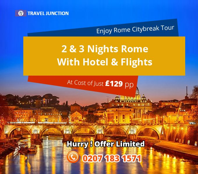 #Rome is really a beautiful place to explore and have fun. Enjoy the #citybreakdeal offered by #TravelJunction and make your tour remarkable at just a cost of £129 pp. Call at: 0207 183 1571