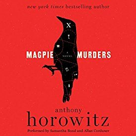 "Another must-listen from my #AudibleApp: ""Magpie Murders: A Novel"" by Anthony Horowitz, narrated by Samantha Bond."
