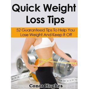Quick Weight Loss Tips (Kindle Edition)  http://www.amazon.com/dp/B006ZYGZQS/?tag=myamazon0ea1-20  B006ZYGZQS
