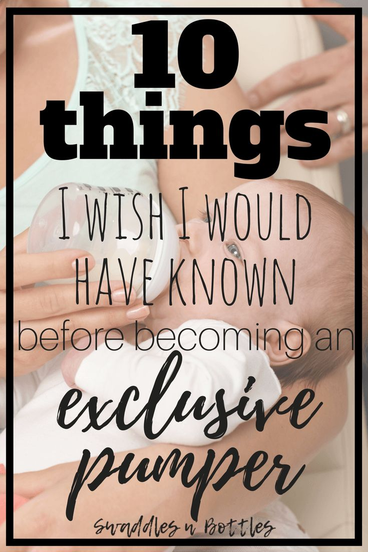 """10 Things I Wish I Would Have Known Before Becoming an """"Exclusive Pumper"""""""