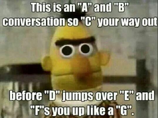 Bahaha!   jokes of the alphabet.
