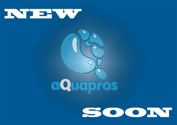 new aQuapros soon
