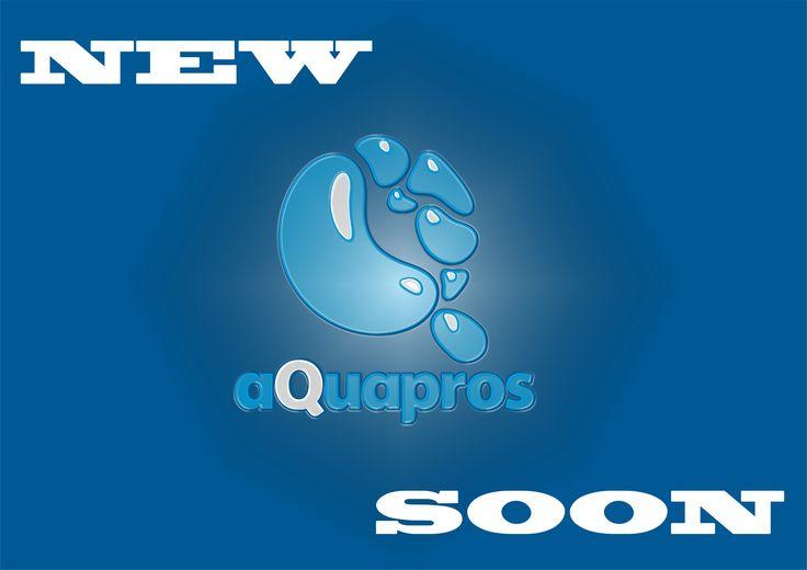 new aQuapros soon