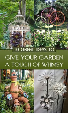 10 Great Ideas To Give Your Garden A Touch Of Whimsy - #4 is my favorite!