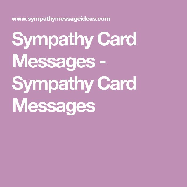 Sympathy Card Messages - Sympathy Card Messages