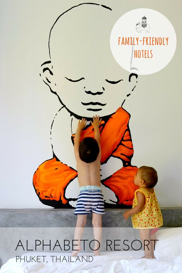 Family Hotel Review: Alphabeto Resort, Phuket, Thailand A simple, clean and excellent value for money family-friendly hotel in a great location. Best For: Phuket on a budget; kids of all ages.  Photo: buddha wall mural in bedroom