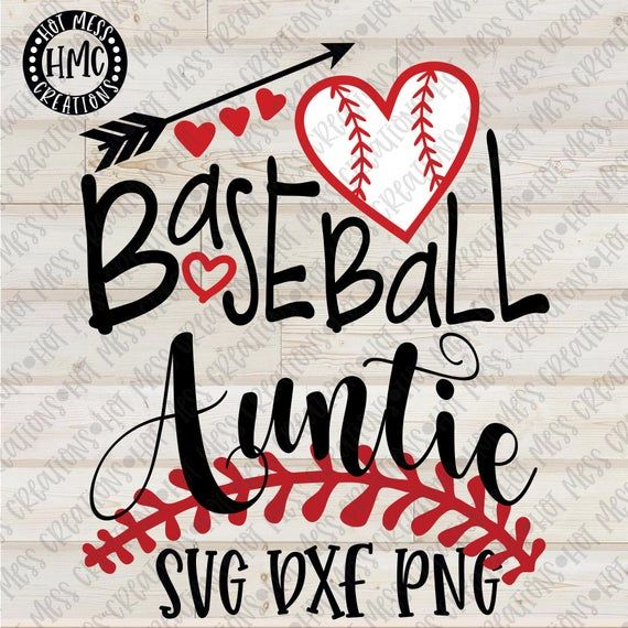 Baseball Svg Dxf Png Baseball Auntie Design Digital Download File In 2020 Baseball Digital
