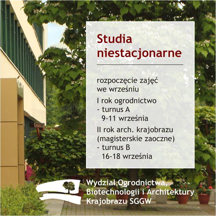 #StudiaNiestacjonarne rozpoczęcie zajęć wewrześniu: I rok #Ogrodnictwo 9-11, II rok #ArchitekturaKrajobrazu (magisterskie zaoczne) 16-18