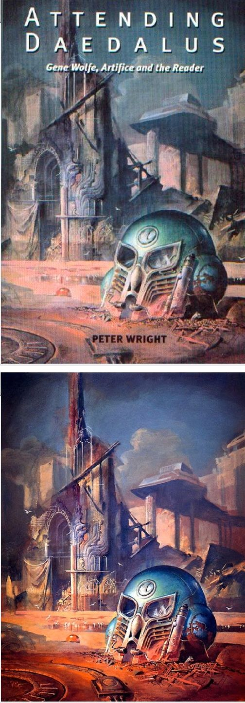 BRUCE PENNINGTON - Attending Daedalus: Gene Wolfe, Artifice and the Reader by Peter Wright - 2003 Liverpool University Press - cover by isfdb