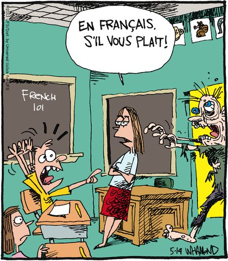 "De: Reality Check by Dave Whamond. Pineado de http://www.gocomics.com/realitycheck/2013/05/14#.U2OksRC4W59 vía el muro en Facebook de Marcela Gianni. ""En français, s'il vous plaît!"" / ""En English, please!"" / ""¡En español, por favor!"" / ""Em Português, por favor!"" /  ""In italiano, per favore!"" #spanish"
